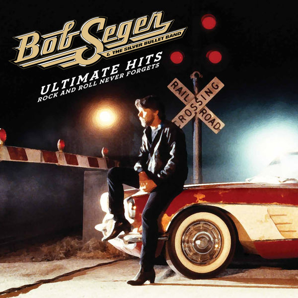 BOB SEGER & THE SILVER BULLET - STILL THE SAME