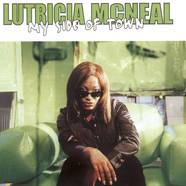 LUTRICIA MC NEAL - AIN'T THAT JUST THE WAY