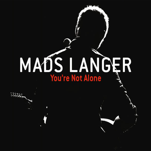 MADS LANGER - YOU'RE NOT ALONE