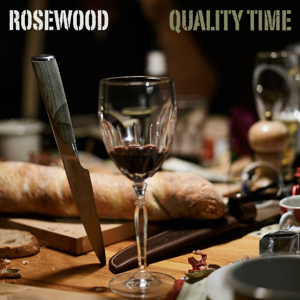 ROSEWOOD - QUALITY TIME